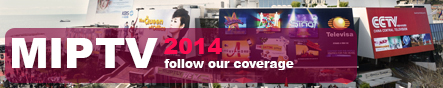 MIPTV 2014 special coverage